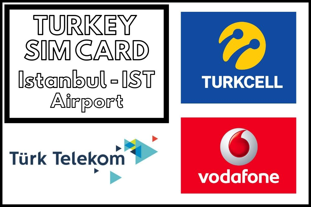 Best Turkey Sim Card At Istanbul Airport Ist In 2019
