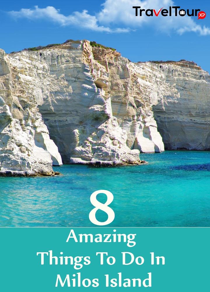 8 Amazing Things To Do In Milos Island  TraveltourXPcom