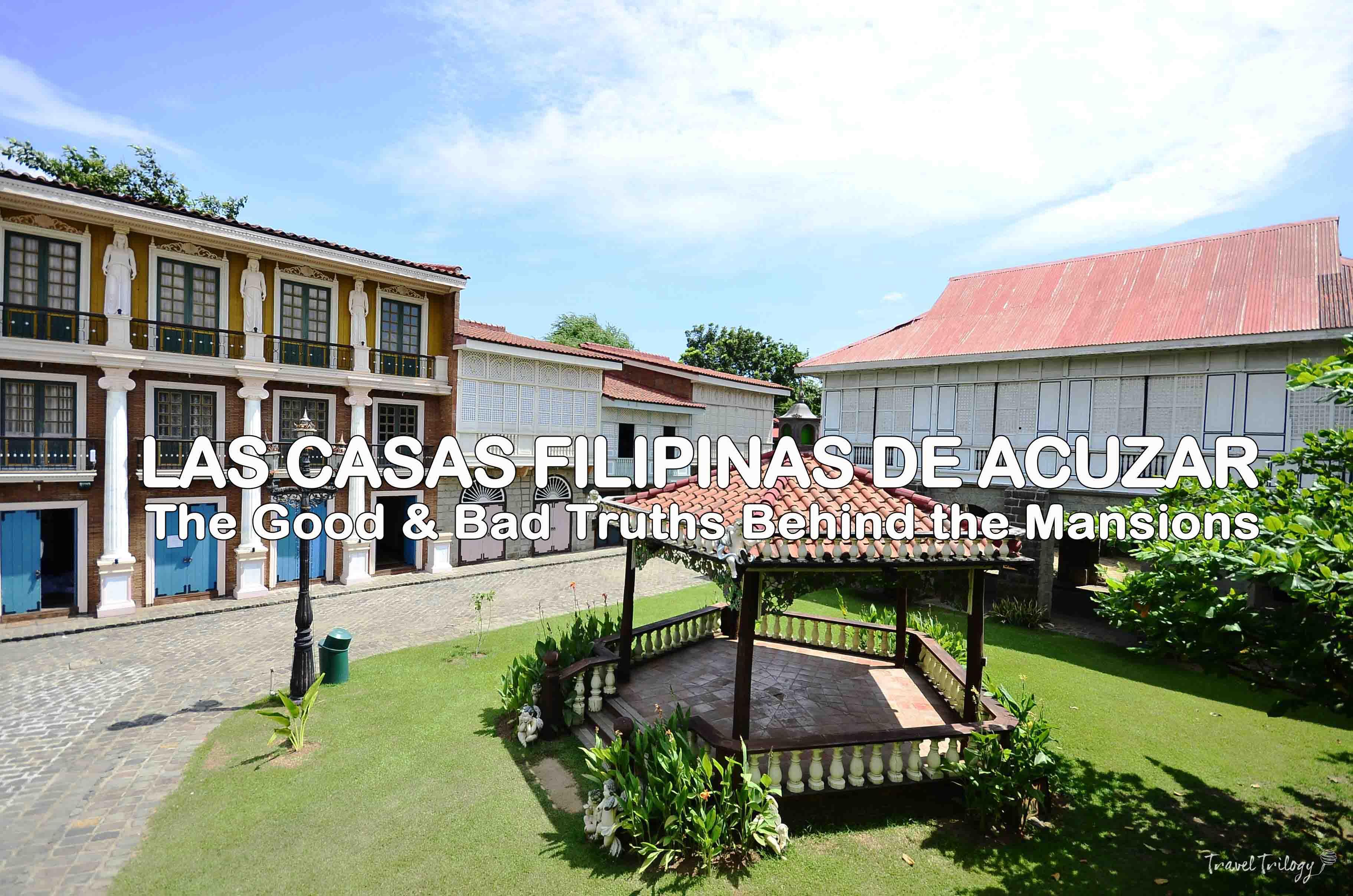Las Casas Filipinas de Acuzar  The Two Sides of