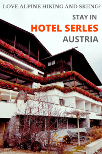 Hotel Serles Review Austria