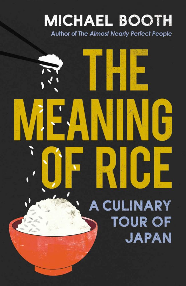 Michael Booth - The Meaning of Rice