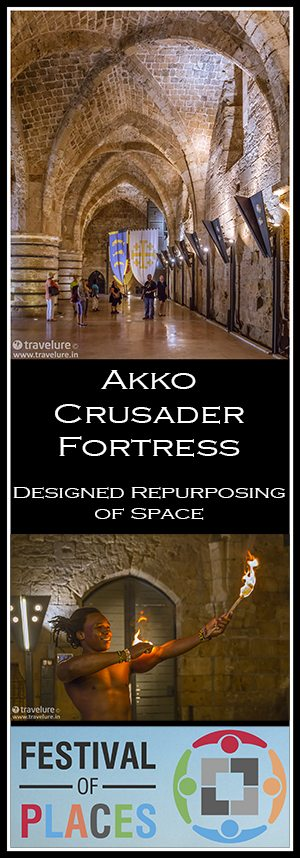 Akko Crusader Fortress – Designed Repurposing of Space