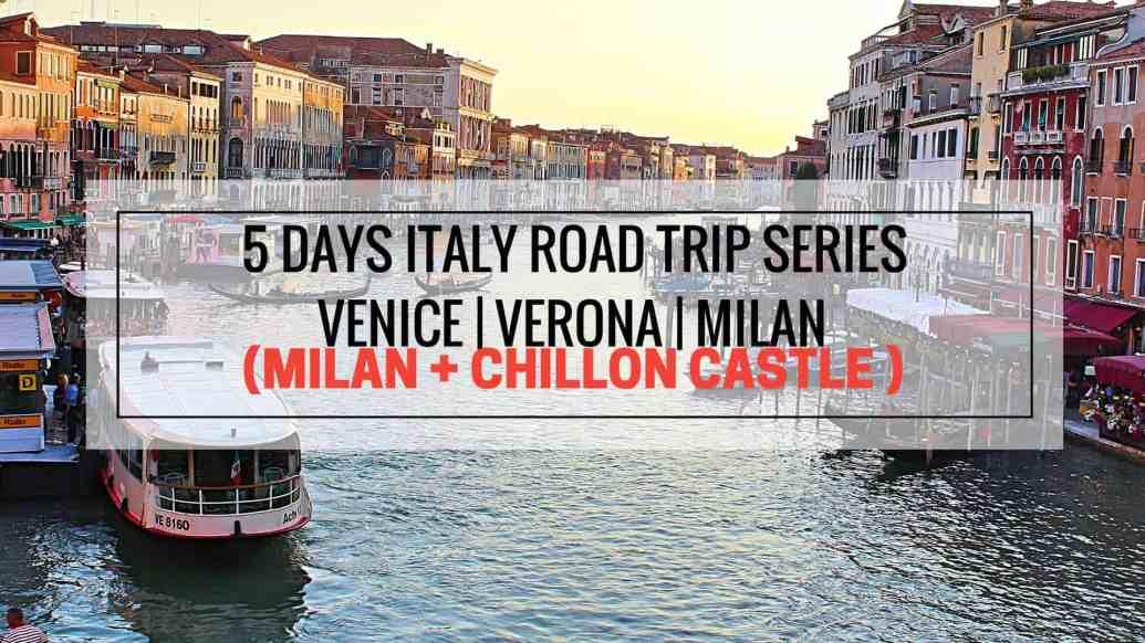 2 Days - Milan + Chillon Castle