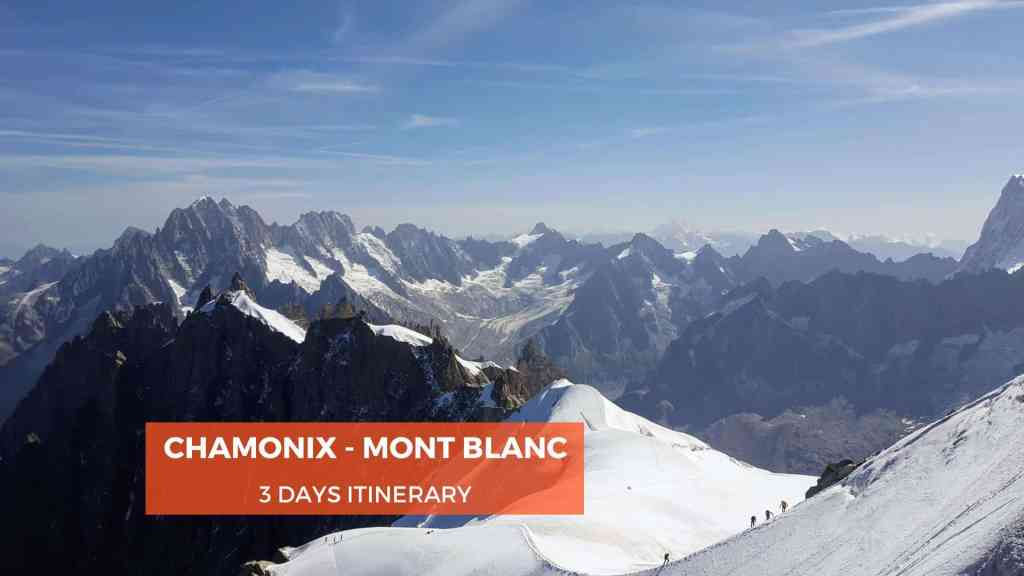 3 Days Itinerary in Chamonix Mont Blanc