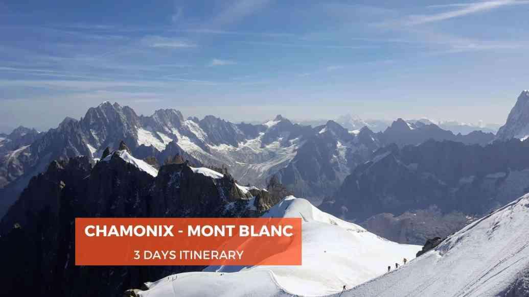 3 Days Itinerary in Chamonix Mont Blanc