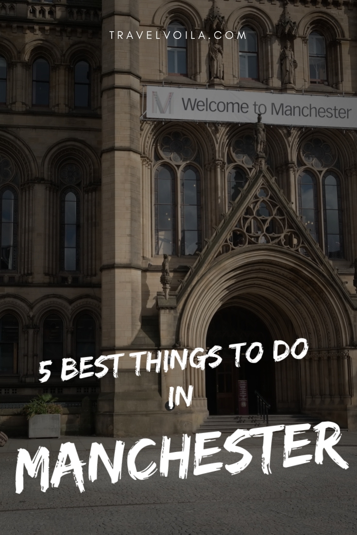 5 Best Things to do in Manchester Pinterest