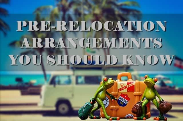 Prelocation Arrangement You Should Know