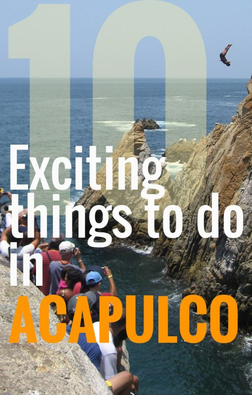 10 Exciting Things to do in Acapulco, Mexico