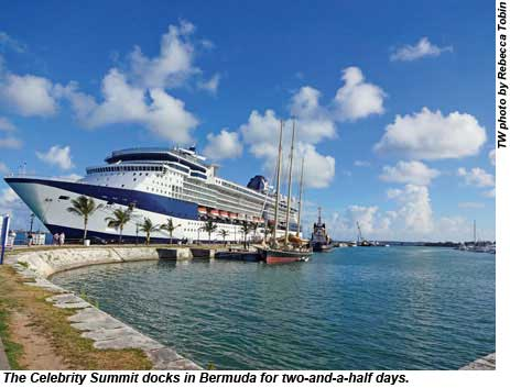 The Celebrity Summit docks in Bermuda for two-and-a-half days.