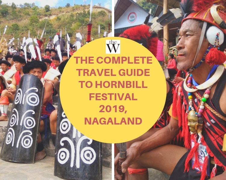 The Complete Guide To Hornbill Festival 2019,Nagaland
