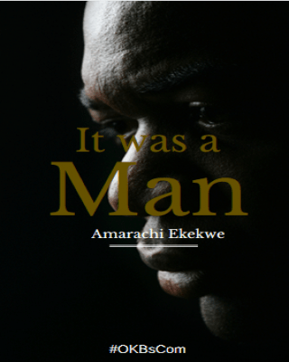 Short Story: It was a Man