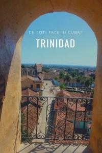 Ce poti face in Trinidad Cuba ghid turistic