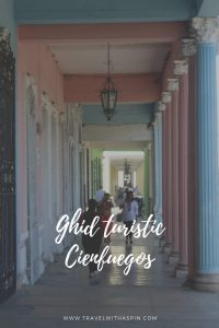 Cienfuegos ghid turistic viziteaza Cuba