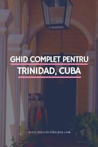Ghid turistic complet pentru Trinidad Cuba