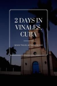 How to spend two perfect days in Vinales, Cuba