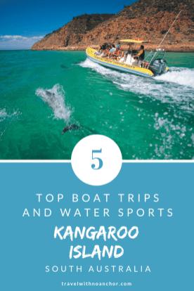 Top Boat Trips and Water Sports on Kangaroo Island, South Australia #kangarooisland #southaustralia #thingstodo #outdoors #boattrip #watersports