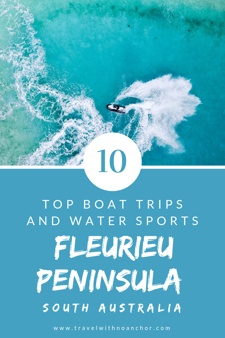Fleurieu Peninsula, South Australia is a water lovers adventure playground. Find the best boat trips, tours, river cruises, water sports and ways to enjoy this gorgeous destination #thingstodo #boattrips #boattours #rivercruises #fleurieupeninsula #southaustralia