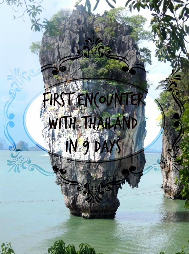 First-Time Thailand in 9 Days - Itinerary and Expenses