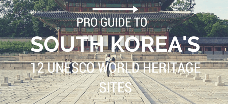 How to Explore Korea's 12 UNESCO Sites Like a Pro