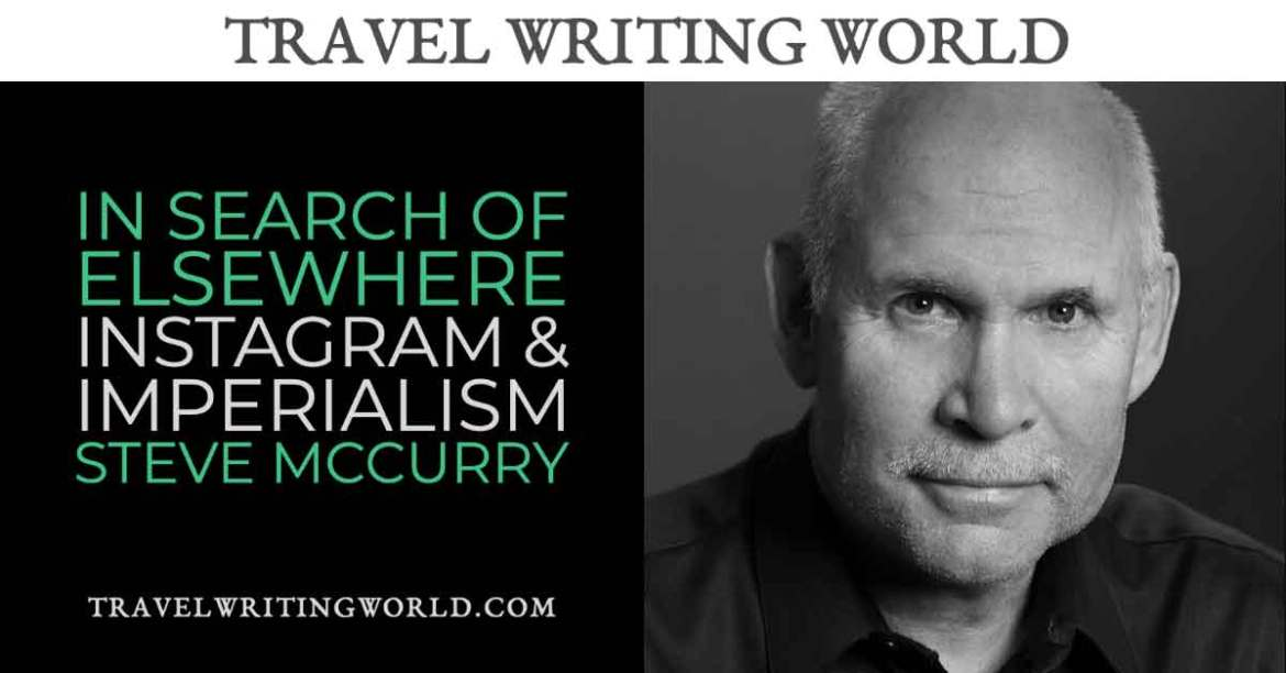 In Search of Elsewhere with Steve McCurry