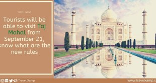 Tourists will be able to visit Taj Mahal from September 21