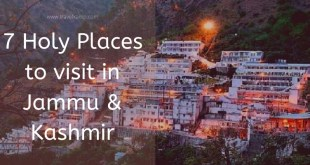 7 Holy Places to Visit in Jammu & Kashmir