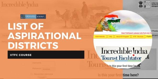 List of Aspirational Districts by NITI Aayog: IITFC Course