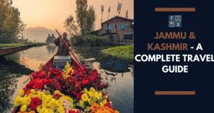 Jammu & Kashmir - A complete Travel Guide