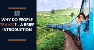Why Do People Travel? - A Brief Introduction