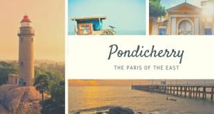 Pondicherry: The Paris of the East