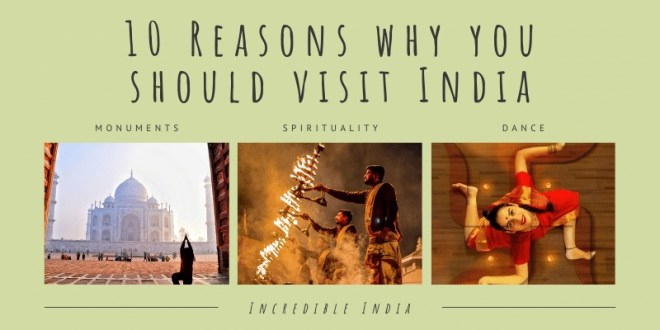 Why People Should Visit India