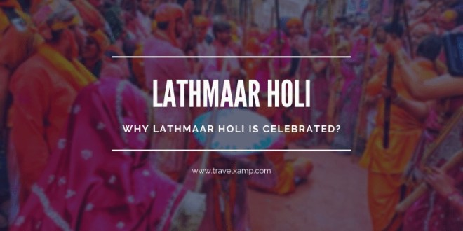 Why Lathmaar Holi is Celebrated?