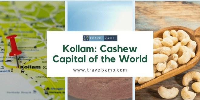 Kollam: Cashew Capital of the World