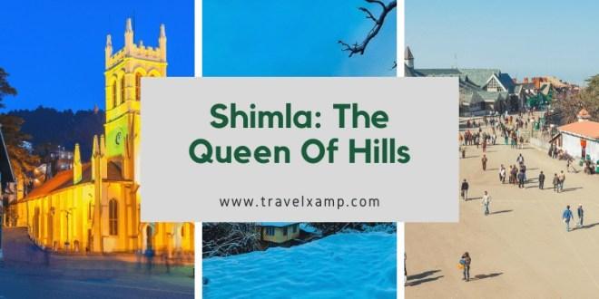 Shimla The Queen Of Hills