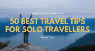 50 Best Travel Tips for Solo Travellers