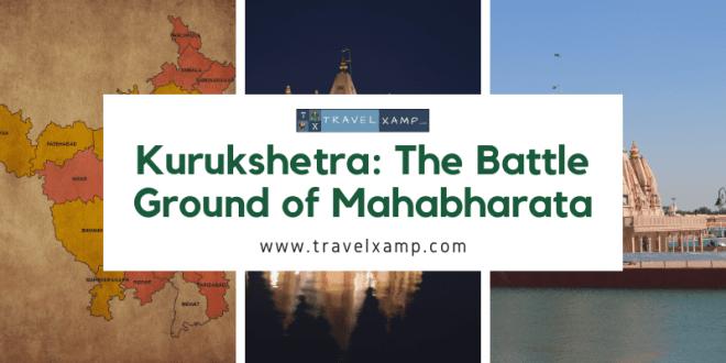 Kurukshetra: The Battle Ground of Mahabharata