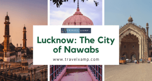 Lucknow: The City of Nawabs