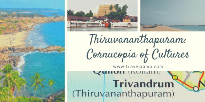 Thiruvananthapuram: Cornucopia of Cultures