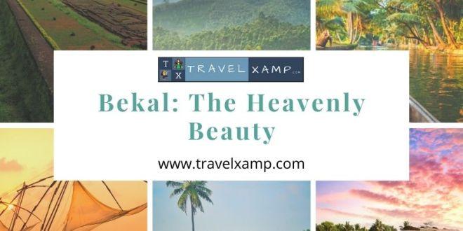 Bekal: The Heavenly Beauty