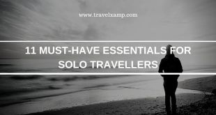 11 Must-Have Essentials for Solo Travellers