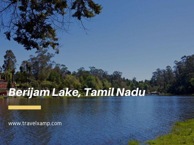 Berijam Lake, Tamil Nadu