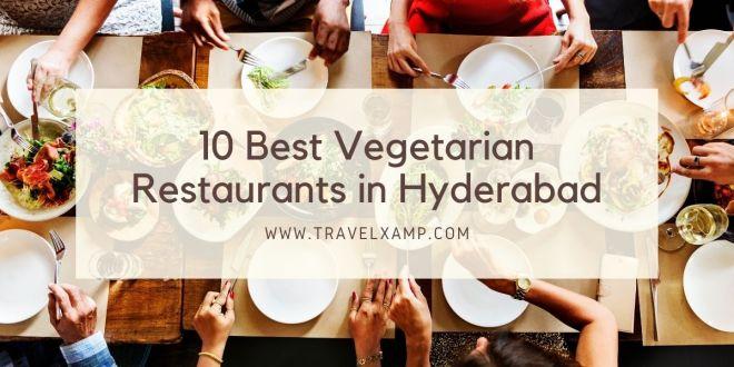 Best Vegetarian Restaurants in Hyderabad