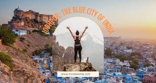 Jodhpur: The Blue City of India