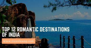 Top 12 Romantic Destinations of India