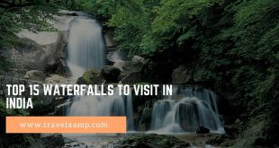 Top 15 Waterfalls to visit in India
