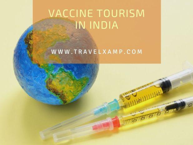 Vaccine Tourism in India