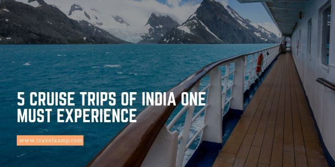 Cruise Trips of India