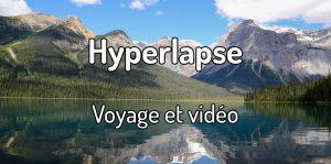 Vidéo de voyage - Hyperlapse, voyage et vidéo