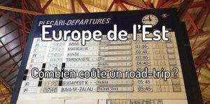 Combien coûte un road trip en Europe de l'est