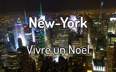 Vivre un noël à New-York